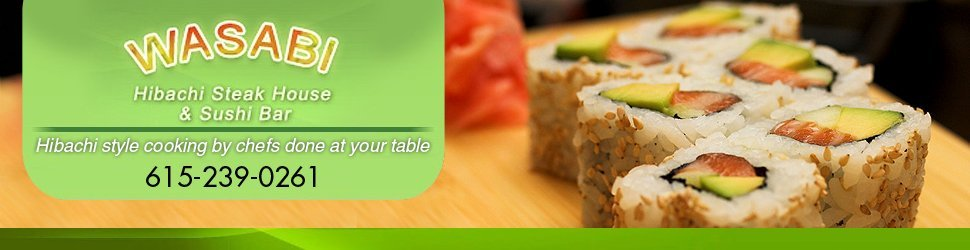 Japanese Cuisine - Wasabi Hibachi Steak House & Sushi Bar - Mount Juliet, TN