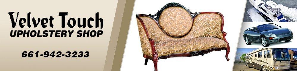 Upholstery Lancaster, CA - Velvet Touch Upholstery Shop