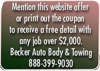 Towing - Amboy, IL  - Becker Auto Body & Towing - Mention this website offer or print out the coupon to receive a free detail with any job over $2,000. Becker Auto Body & Towing 888-399-9030