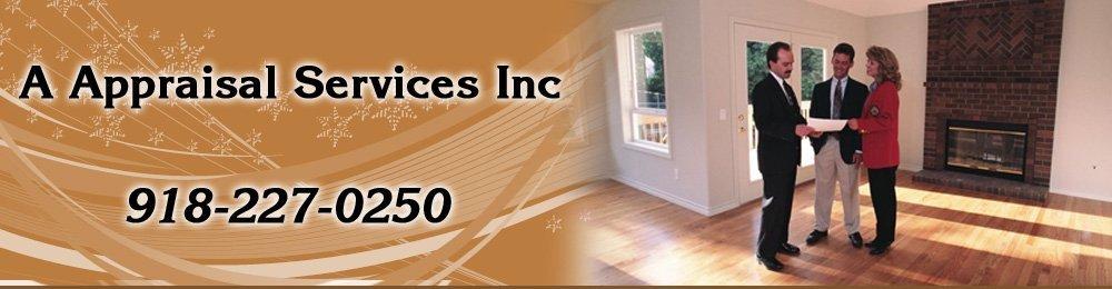 Appraisers - Sapulpa, OK - A Appraisal Services Inc