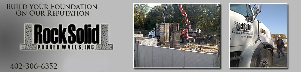 Foundation Contractors - Elkhorn NE - Rock Solid Poured Walls