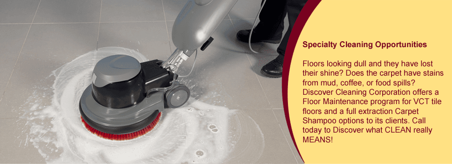 Specialty Cleaning Opportunities