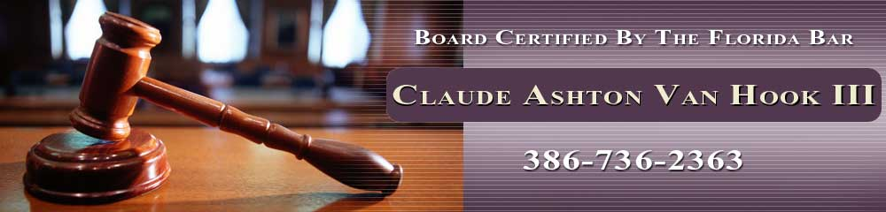 Criminal Attorney - Deland, FL - Claude Ashton Van Hook III