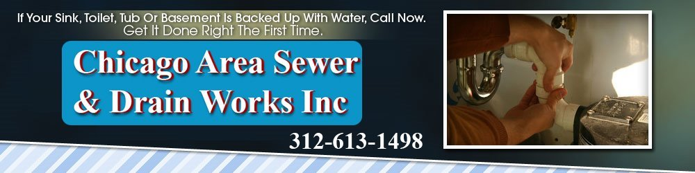 Sewers And Drains - Chicago, IL - Chicago Area Sewer & Drain Works Inc