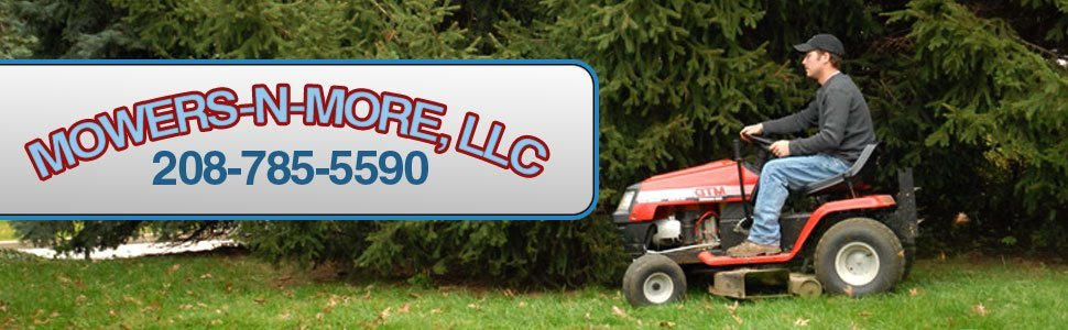 Mowers-N-More, LLC - Blackfoot, ID - Lawn Mowers and Power Equipment