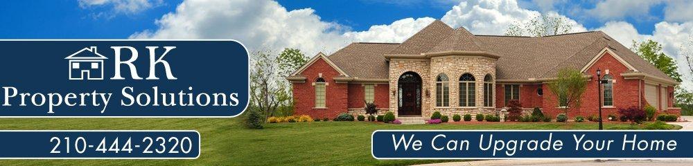 Home Improvement - San Antonio, TX - RK Property Solutions