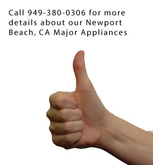 Household Appliance - Newport Beach, CA - Universal Appliance Co. - Newport Beach, CA Major Appliances