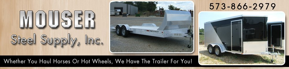 Trailer Company - Patton, MO - Mouser Steel Supply, Inc.