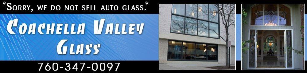 Glass Company - Indio, CA - Coachella Valley Glass