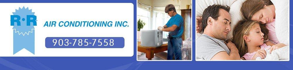 Air Conditioning Services Paris, TX - R & R Air Conditioning Inc