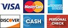 Visa, MasterCard, American Express, Discover, Cash, Personal Check