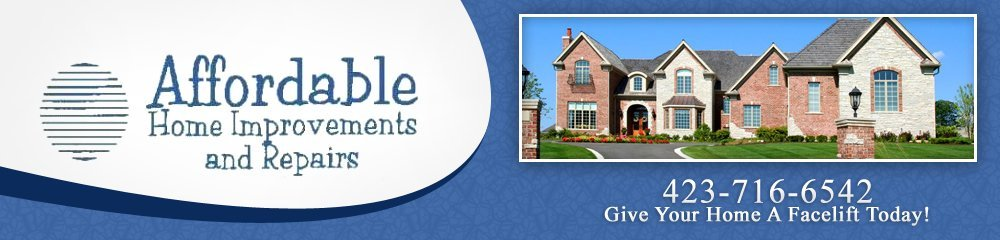 Home Improvement - Cleveland, TN - Affordable Home Improvements And Repairs