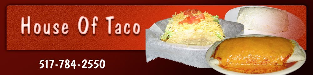 Mexican Restaurant Jackson, MI - House Of Taco