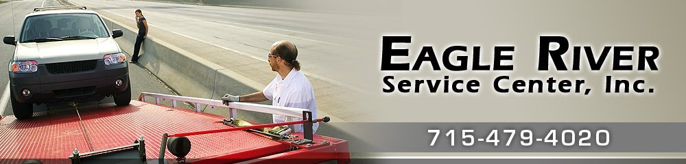 Towing Services - Eagle River, WI - Eagle River Service Center, Inc.