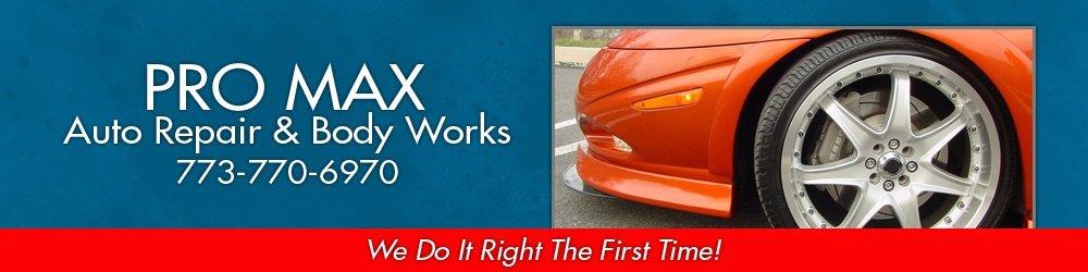 Auto Body - Chicago, IL - Pro Max Auto Repair & Body Works