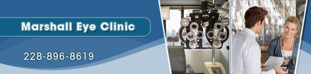 Optometrist - Gulfport, MS - Marshall Eye Clinic