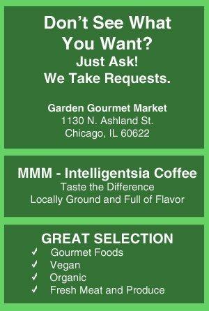Gourmet Grocery Store Chicago, IL - Garden Gourmet Market