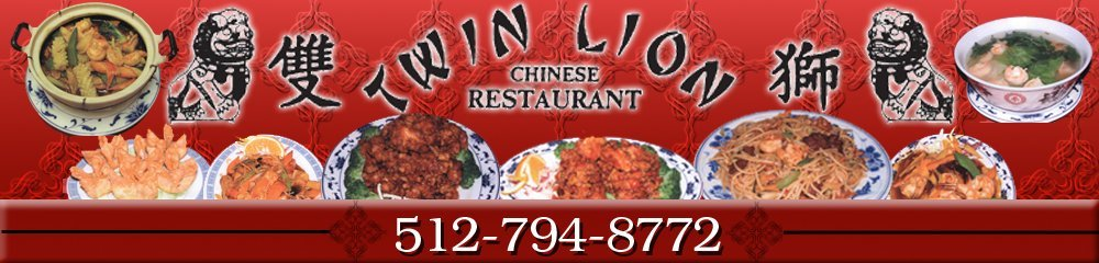 Chinese Food - Austin, TX - Twin Lion Chinese Restaurant