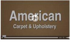 Video | American Carpet & Upholstery | Nipomo, CA