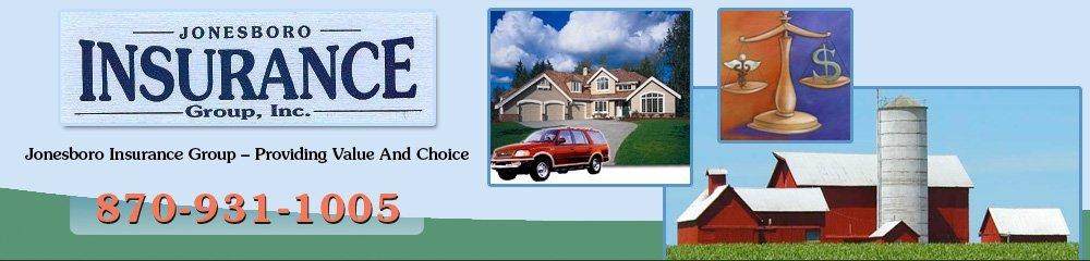 Insurance Company - Jonesboro, AR - Jonesboro Insurance Group, Inc.