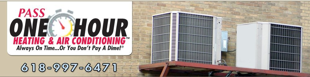 HVAC Contractor - Herrin, IL - Pass One-Hour Heating & Air Conditioning