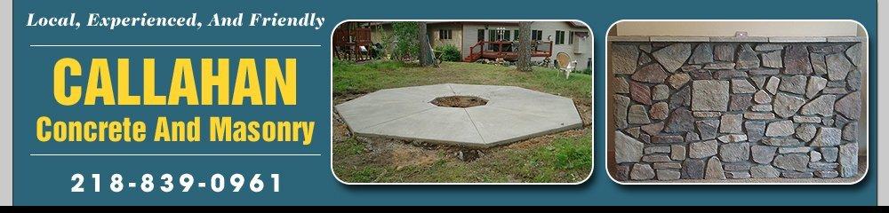 Concrete And Masonry Contractors - Brainerd, MN - Callahan Concrete And Masonry