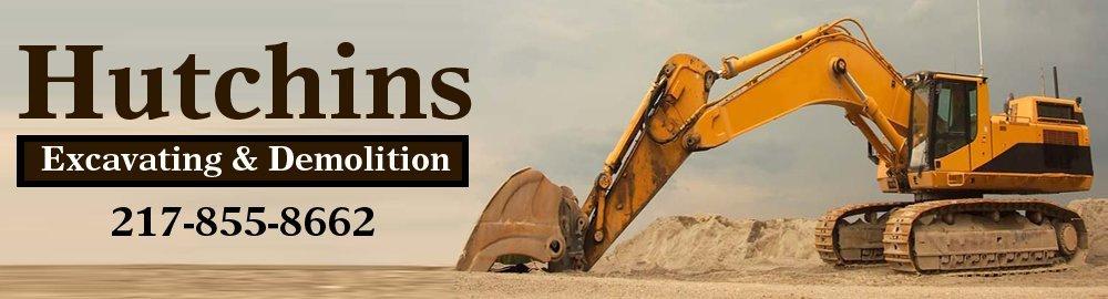 Excavating Contractors - Decatur, IL - Hutchins Excavating & Demolition