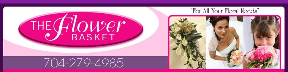 The Flower Basket | 704-279-4985 | Rockwell, NC