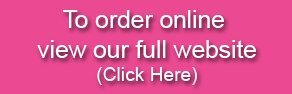 To order online view our full website