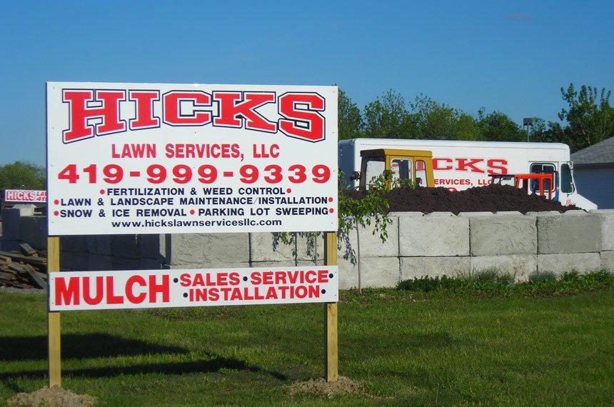 Hicks Lawn Services LLC Display Board