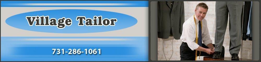 Tailor Shop - Dyersburg, TN - Village Tailor