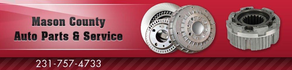 Auto Parts - Scottville, MI - Mason County Auto Parts & Service