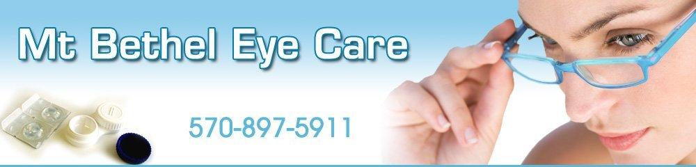 Eye Care Mount Bethel, PA - Mt Bethel Eye Care 570-897-5911