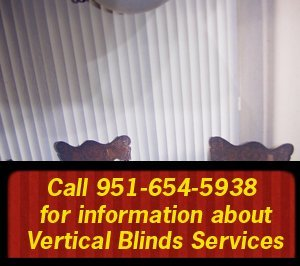 vertical blinds - San Jacinto, CA - The Blind Man Inc. - Call 951-654-5938  for information about Vertical Blinds Services