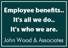 Employee Benefits - Salina, KS - John Wood & Associates - Employee benefits.. It's all we do.. It's who we are.
