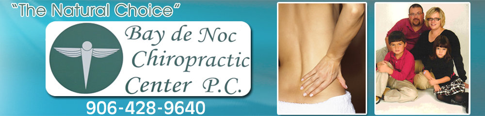 Chiropractor - Gladstone, MI - Bay De Noc Chiropractic Center P.C.