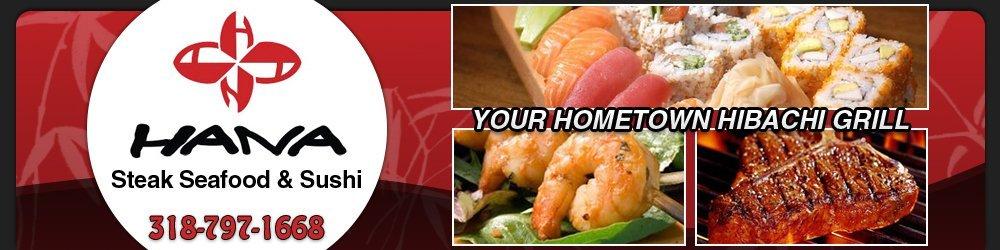Japanese Food - Shreveport, LA - Hana Steak Seafood and Sushi