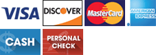 Visa | Discover | MasterCard | American Express | Cash | Personal Check