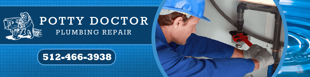 Plumber - Smithville, TX - Potty Doctor Plumbing Repair