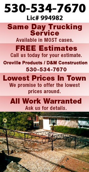 Home Projects - Oroville, CA - Oroville Products / D&M Construction