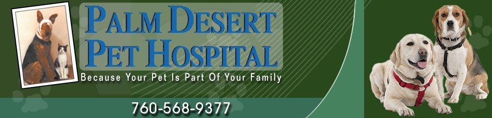 Veterinary Hospital - Palm Desert, CA - Palm Desert Pet Hospital