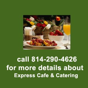 restaurant - Clearfield, PA - Express Cafe & Catering - Call 814-290-4626 for more details about Express Cafe & Catering
