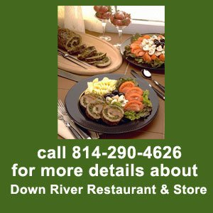restaurant - Clearfield, PA - Express Cafe & Catering - Call 814-290-4626 for more details about Down River Restaurant & Store