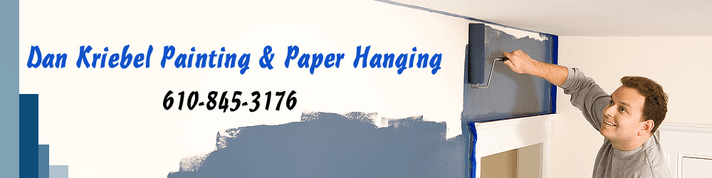 Painting Contractor - Pottstown, PA - Dan Kriebel Painting & Paper Hanging
