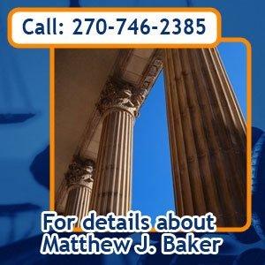 Lawyer - Bowling Green, KY - Matthew J Baker - Call: 270-746-2385 for details about Matthew J Baker.