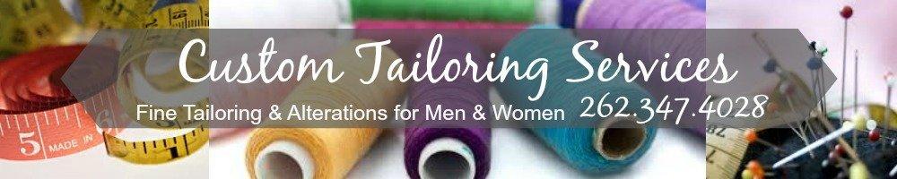 Tailor Service Brookfield, WI - Custom Tailoring Service
