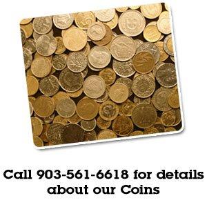 Coins - Tyler, TX  - Texican Coin & Bullion Company - Gold Coins