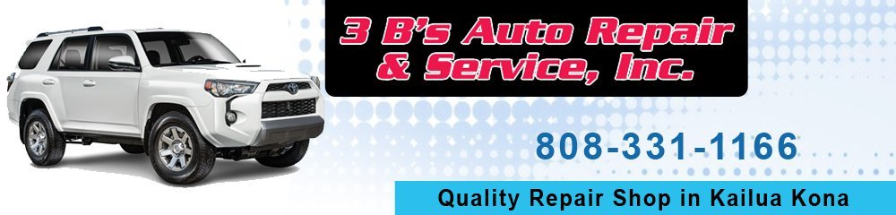 Auto Repair Shop Kailua Kona, HI-3 B's Auto Repair&Service, Inc.