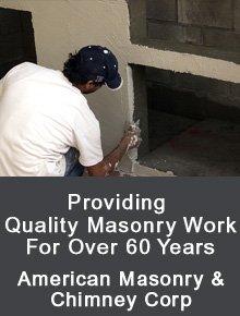 Masonry  - Rochester, NY - American Masonry & Chimney Corp