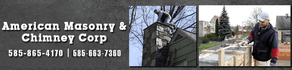 Chimney - Rochester,NY - American Masonry & Chimney Corp